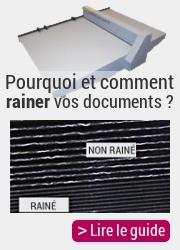 Pourquoi et comment rainer vos documents