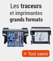 Les traceurs et imprimantes grands formats