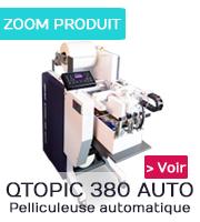 Pelliculeuse QTOPIC 380 AUTO