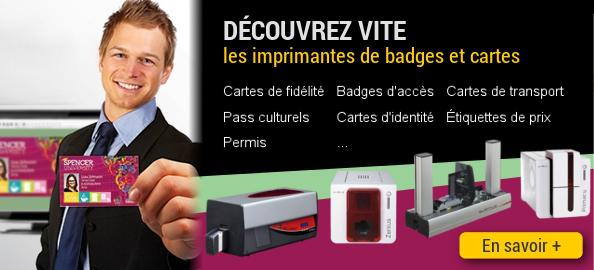 Découvrez vote les imprimantes de cartes et badges, pour réaliser cartes de fidélité, cartes d'adhérent, badges d'accès, abonnements...