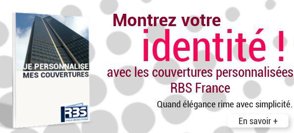Personnalisation de couvertures : montrez votre identité avec RBS France !
